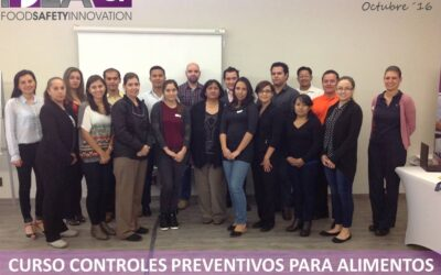Curso Controles Preventivos FSPCA. Octubre 2016. Monterrey, N.L.